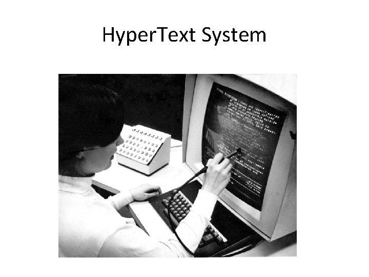 Hyper. Text System