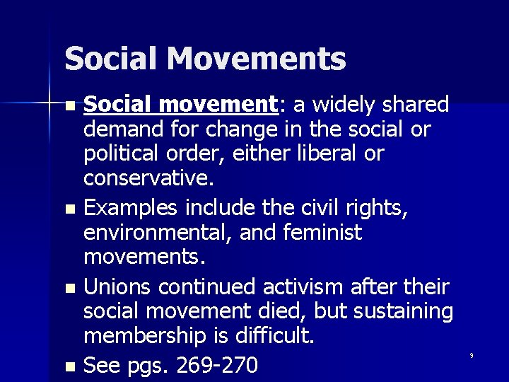 Social Movements Social movement: a widely shared demand for change in the social or