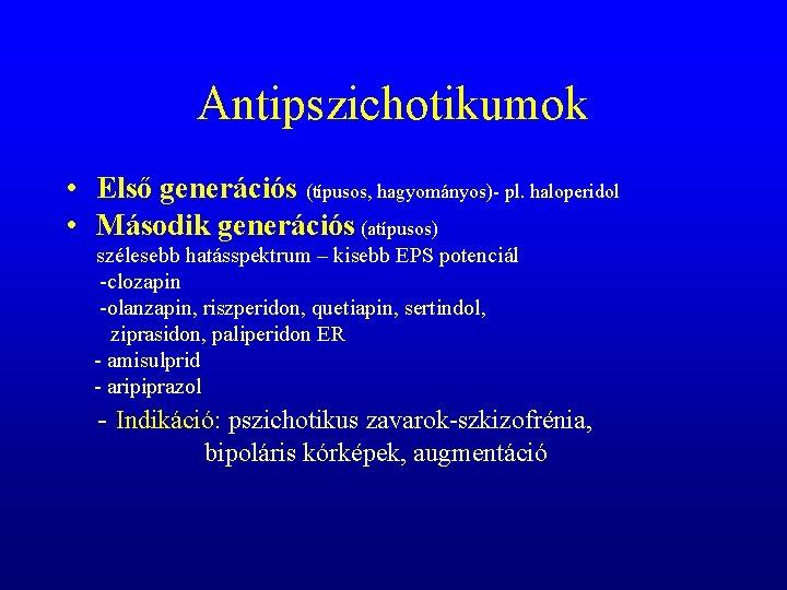 antipszichotikum és látás)