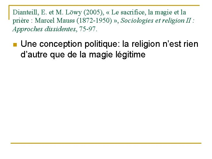 Dianteill, E. et M. Löwy (2005), « Le sacrifice, la magie et la prière