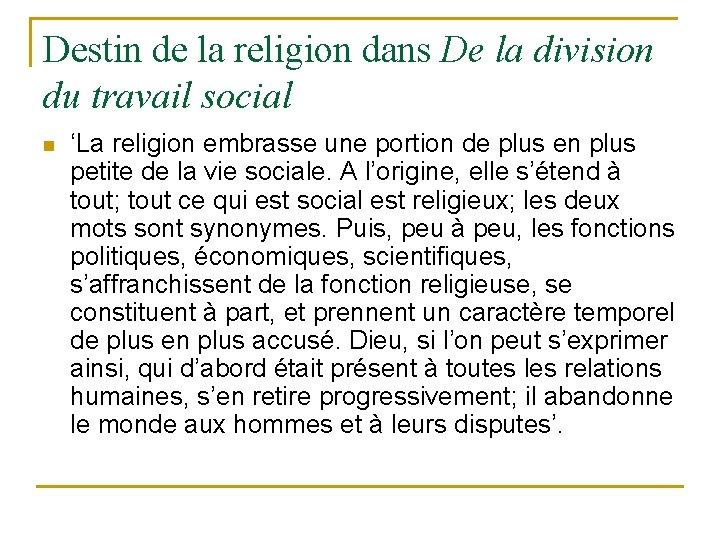 Destin de la religion dans De la division du travail social n 'La religion