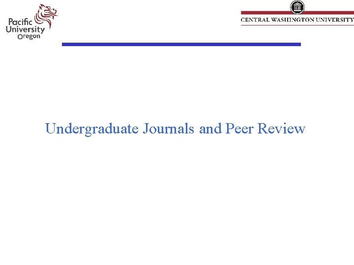 Undergraduate Journals and Peer Review