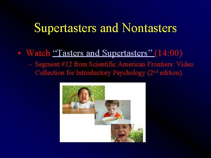 """Supertasters and Nontasters • Watch """"Tasters and Supertasters"""" (14: 00) – Segment #12 from"""