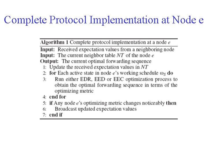 Complete Protocol Implementation at Node e
