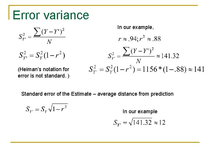 Error variance In our example, (Heiman's notation for error is not standard. ) Standard
