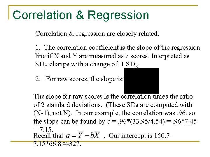 Correlation & Regression Correlation & regression are closely related. 1. The correlation coefficient is