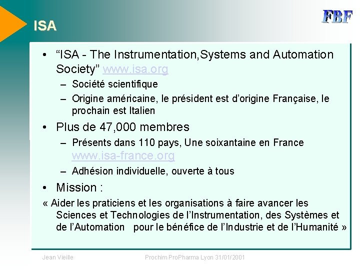"""ISA • """"ISA - The Instrumentation, Systems and Automation Society"""" www. isa. org –"""