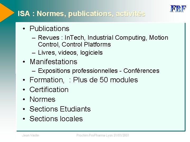 ISA : Normes, publications, activités • Publications – Revues : In. Tech, Industrial Computing,