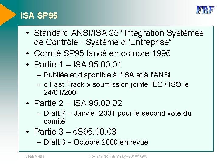 """ISA SP 95 • Standard ANSI/ISA 95 """"Intégration Systèmes de Contrôle - Système d"""