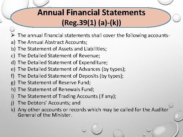 Annual Financial Statements (Reg. 39(1) (a)-(k)) a) b) c) d) e) f) g) h)