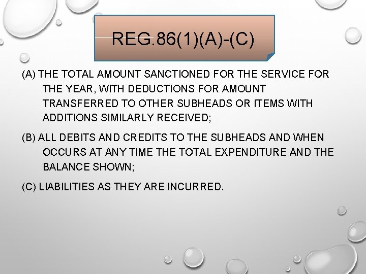 REG. 86(1)(A)-(C) (A) THE TOTAL AMOUNT SANCTIONED FOR THE SERVICE FOR THE YEAR, WITH