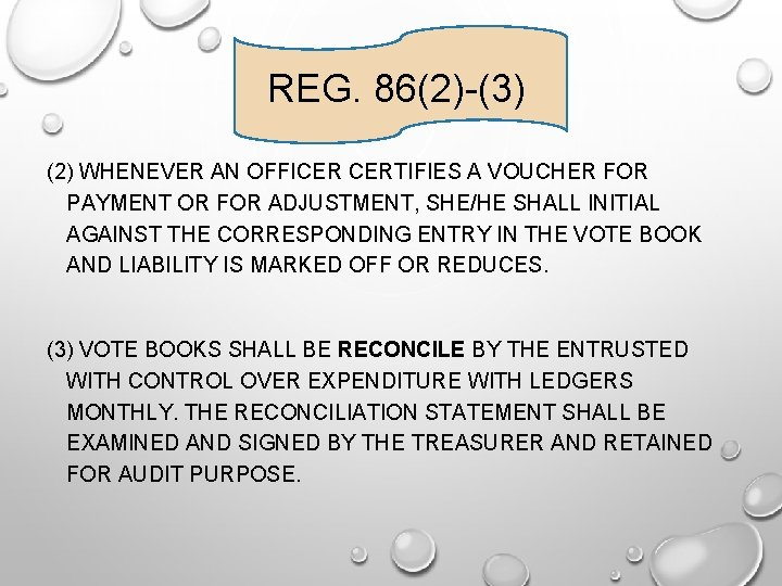 REG. 86(2)-(3) (2) WHENEVER AN OFFICER CERTIFIES A VOUCHER FOR PAYMENT OR FOR ADJUSTMENT,