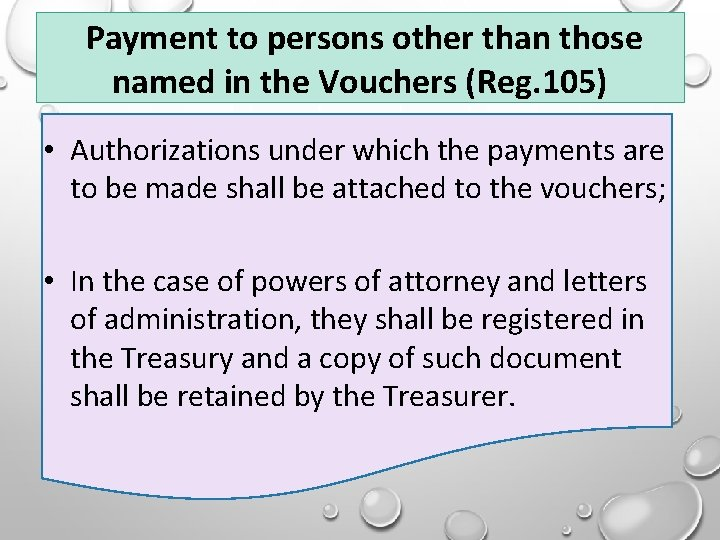 Payment to persons other than those named in the Vouchers (Reg. 105) • Authorizations