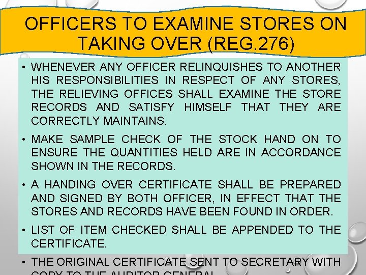 OFFICERS TO EXAMINE STORES ON TAKING OVER (REG. 276) • WHENEVER ANY OFFICER RELINQUISHES