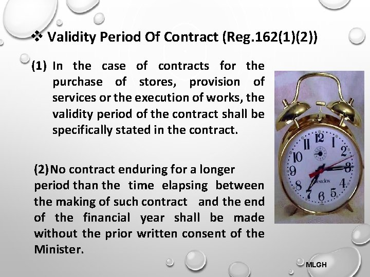 Validity Period Of Contract (Reg. 162(1)(2)) (1) In the case of contracts for