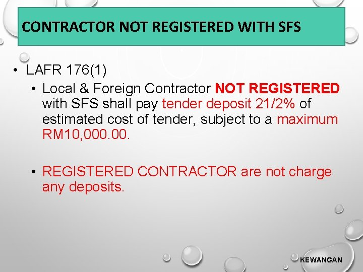 CONTRACTOR NOT REGISTERED WITH SFS • LAFR 176(1) • Local & Foreign Contractor NOT