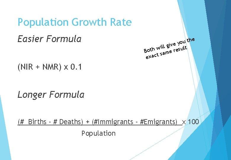 Population Growth Rate Easier Formula the u o y ive g l l i
