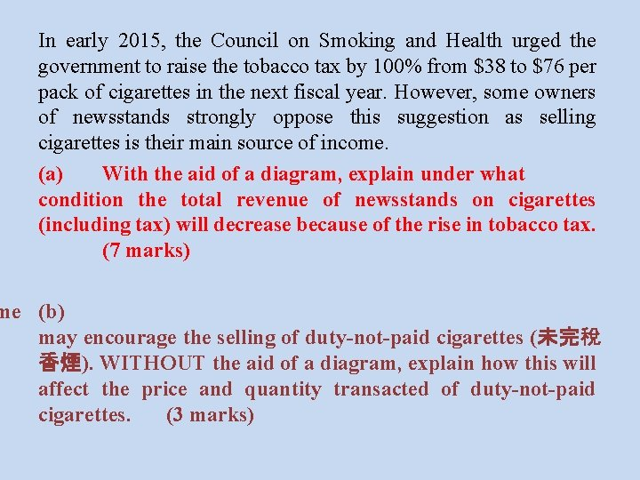 In early 2015, the Council on Smoking and Health urged the government to raise