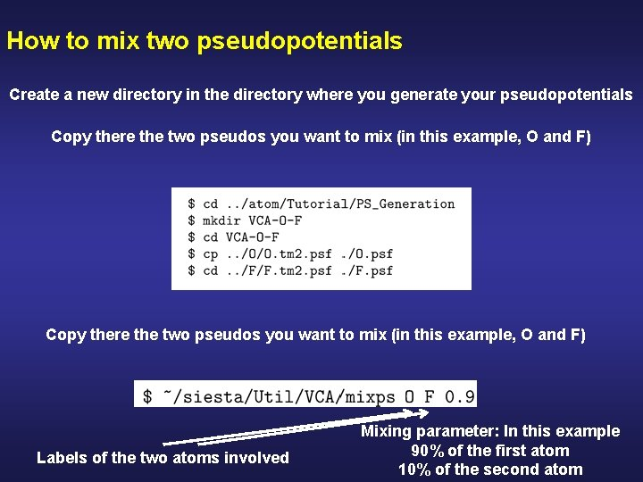 How to mix two pseudopotentials Create a new directory in the directory where you