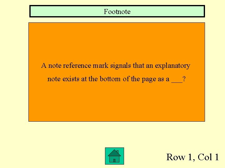 Footnote A note reference mark signals that an explanatory note exists at the bottom