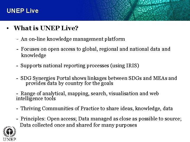 UNEP Live • What is UNEP Live? - An on-line knowledge management platform -