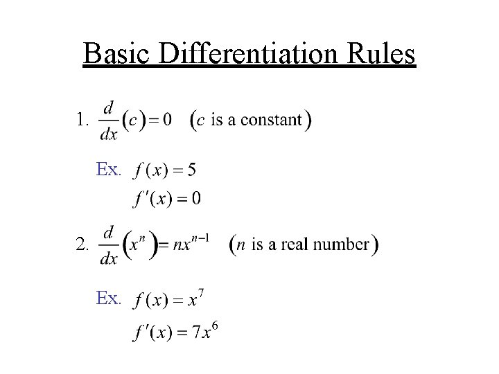 Basic Differentiation Rules 1. Ex. 2. Ex.