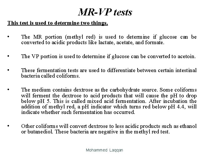 MR-VP tests This test is used to determine two things. • The MR portion