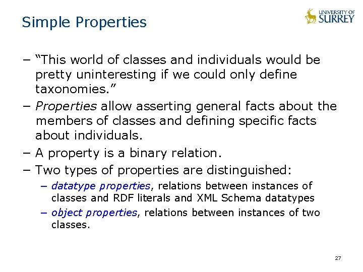 """Simple Properties − """"This world of classes and individuals would be pretty uninteresting if"""