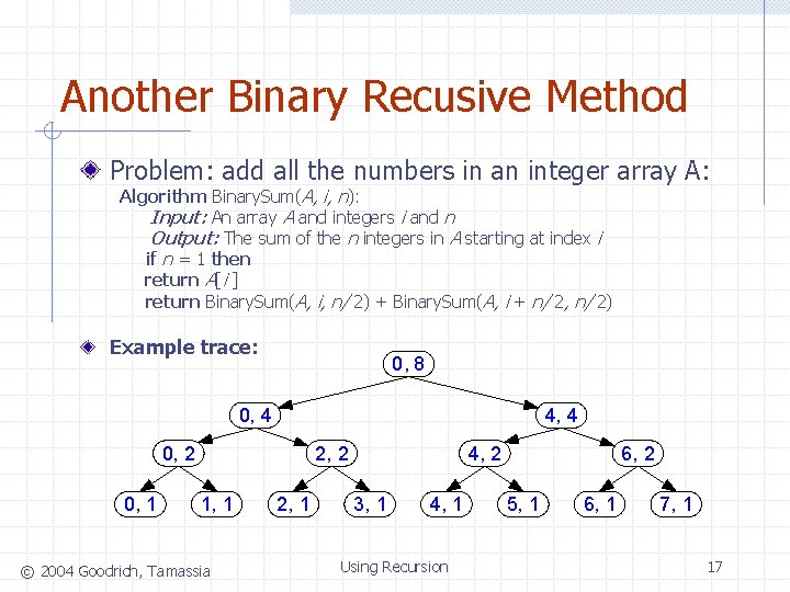Another Binary Recusive Method Problem: add all the numbers in an integer array A: