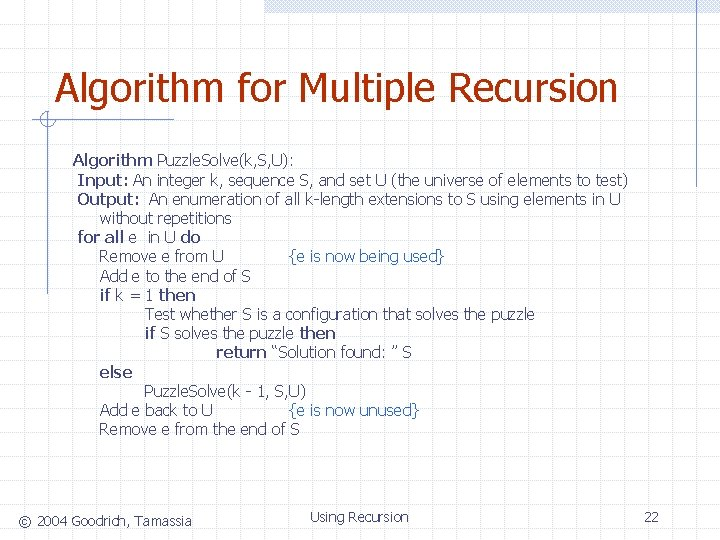 Algorithm for Multiple Recursion Algorithm Puzzle. Solve(k, S, U): Input: An integer k, sequence