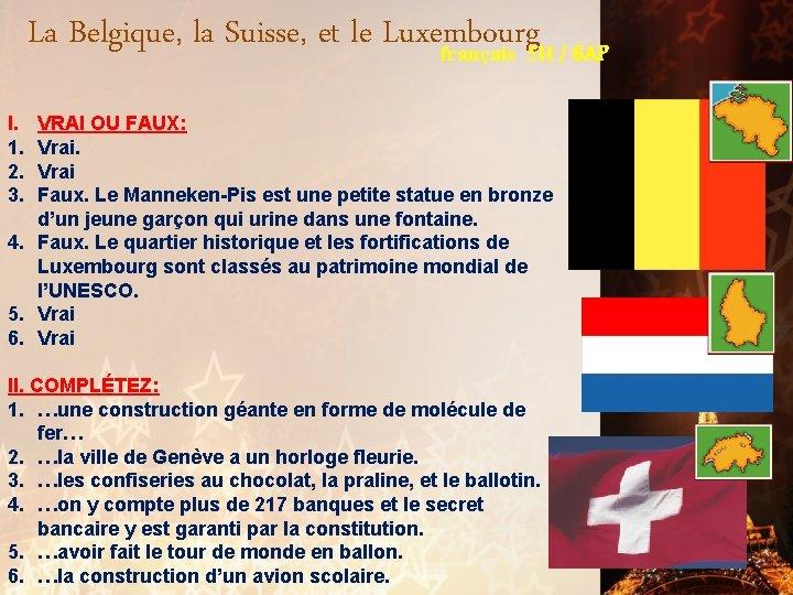 La Belgique, la Suisse, et le Luxembourg français 5 H / 6 AP I.