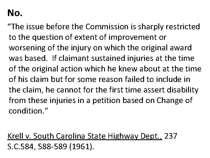 """No. """"The issue before the Commission is sharply restricted to the question of extent"""