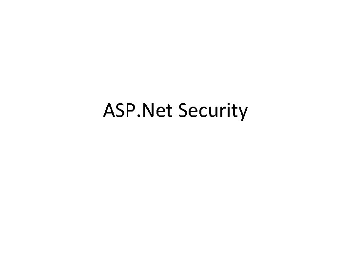 ASP. Net Security