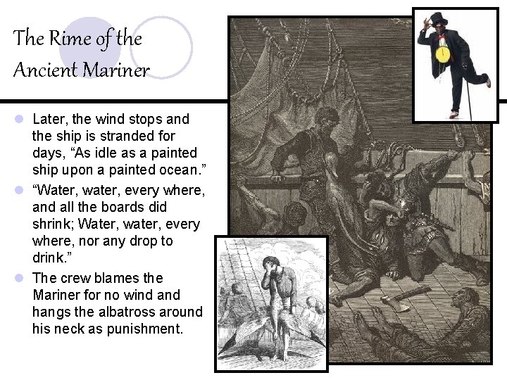 The Rime of the Ancient Mariner l Later, the wind stops and the ship
