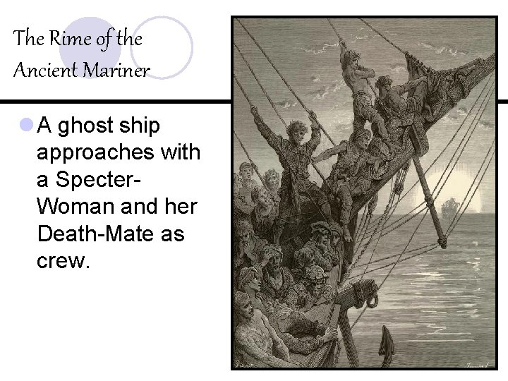The Rime of the Ancient Mariner l A ghost ship approaches with a Specter.