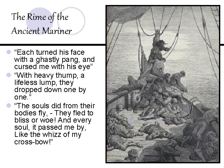 """The Rime of the Ancient Mariner l """"Each turned his face with a ghastly"""