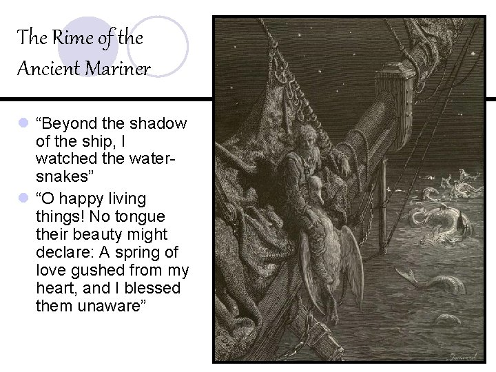 """The Rime of the Ancient Mariner l """"Beyond the shadow of the ship, I"""