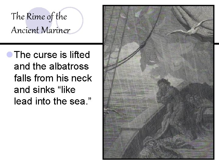 The Rime of the Ancient Mariner l The curse is lifted and the albatross