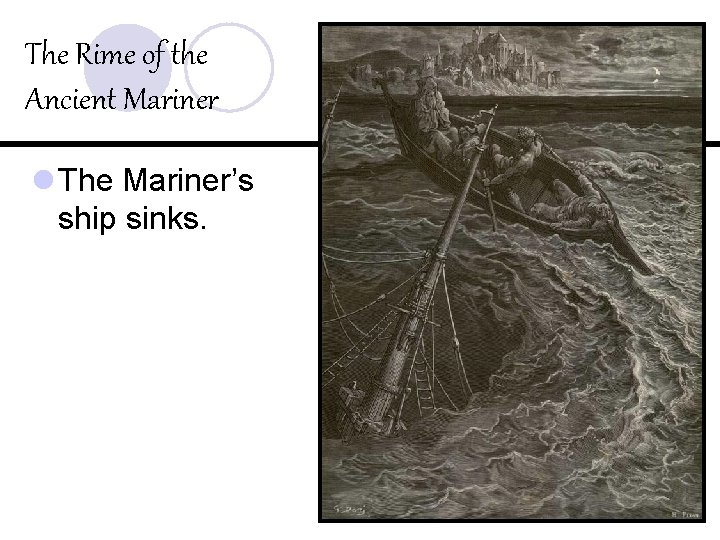 The Rime of the Ancient Mariner l The Mariner's ship sinks.