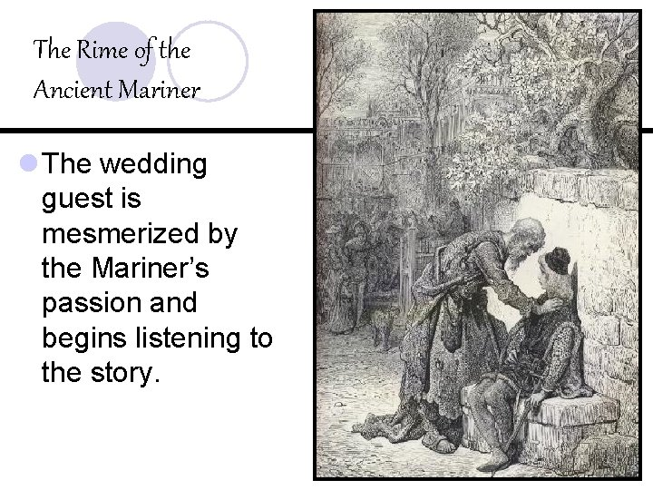 The Rime of the Ancient Mariner l The wedding guest is mesmerized by the