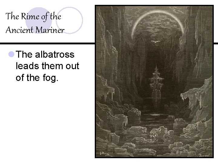 The Rime of the Ancient Mariner l The albatross leads them out of the