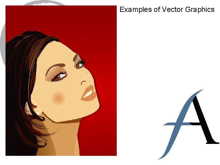 Examples of Vector Graphics