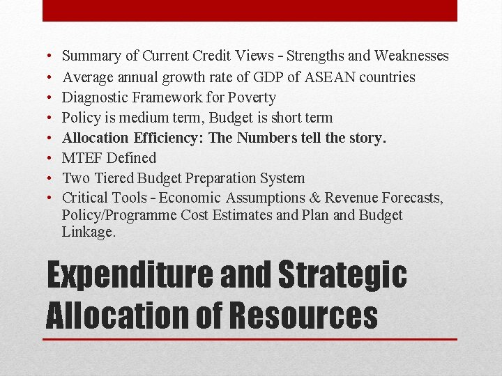 • • Summary of Current Credit Views – Strengths and Weaknesses Average annual