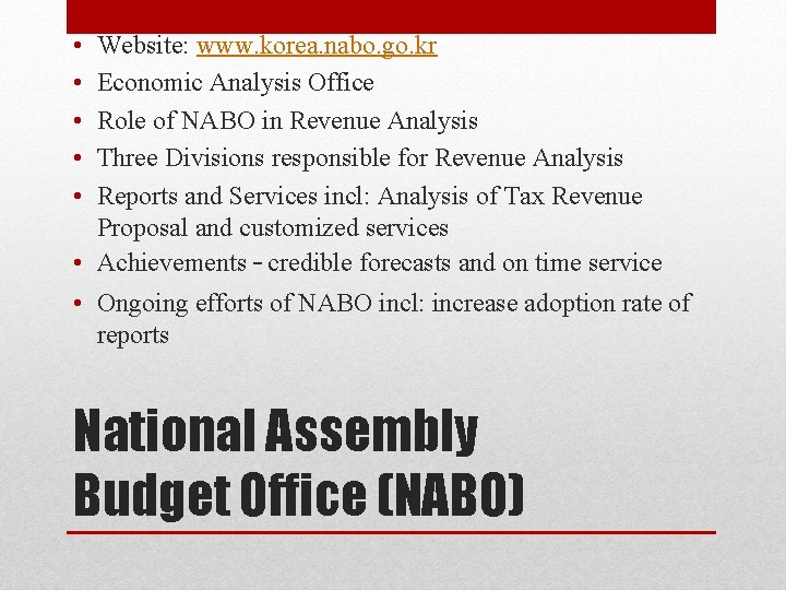 • • • Website: www. korea. nabo. go. kr Economic Analysis Office Role