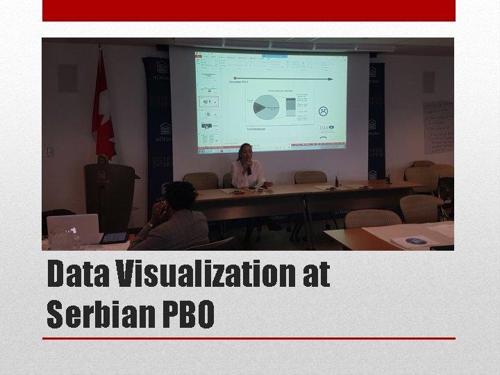 Data Visualization at Serbian PBO