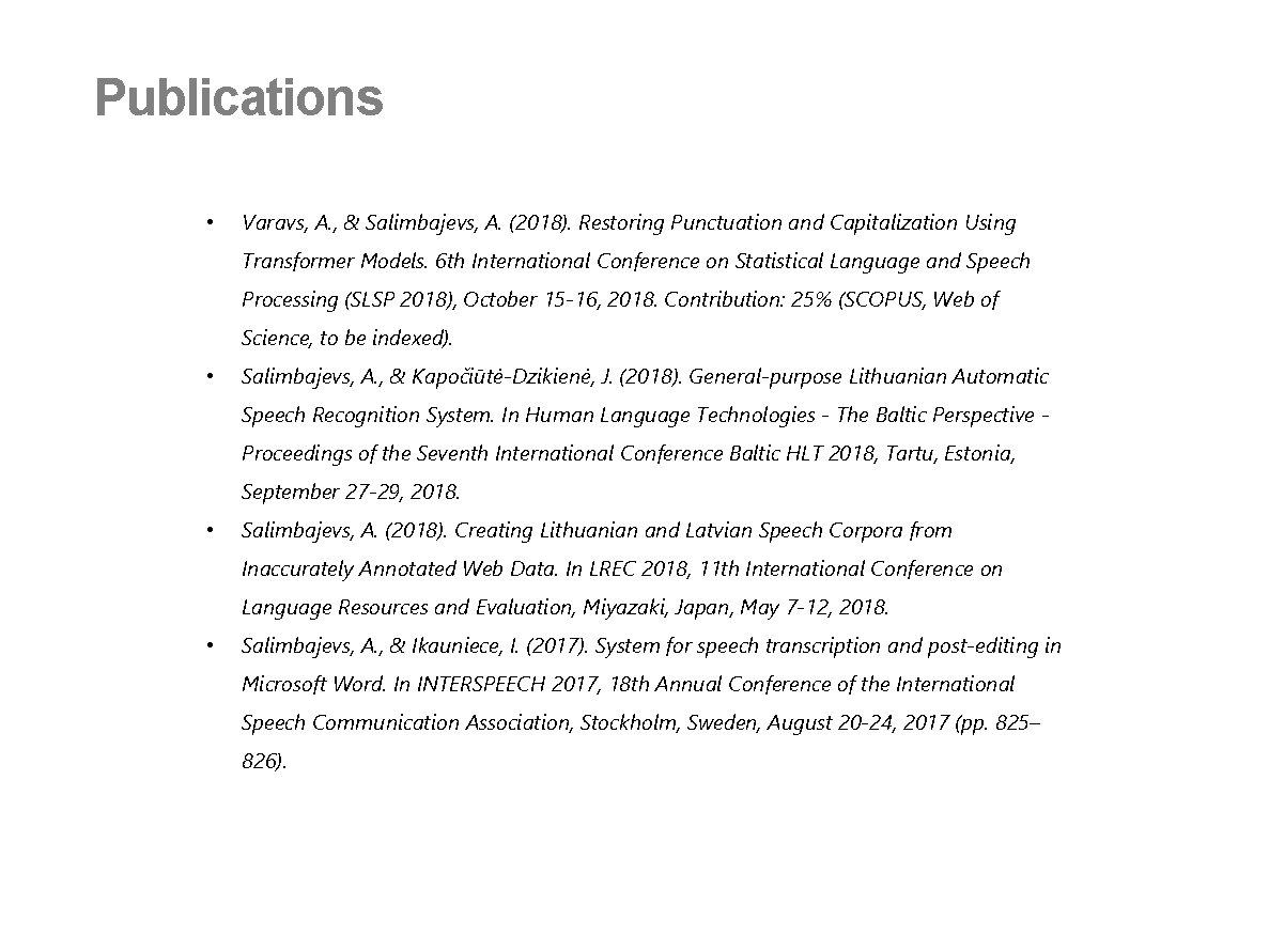 Publications • Varavs, A. , & Salimbajevs, A. (2018). Restoring Punctuation and Capitalization Using