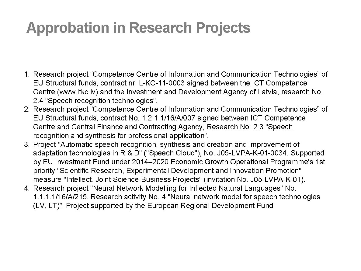 """Approbation in Research Projects 1. Research project """"Competence Centre of Information and Communication Technologies"""""""