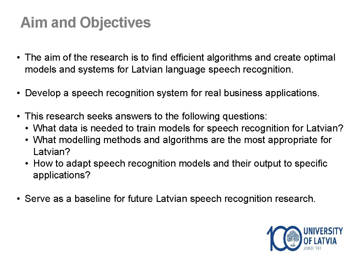 Aim and Objectives • The aim of the research is to find efficient algorithms