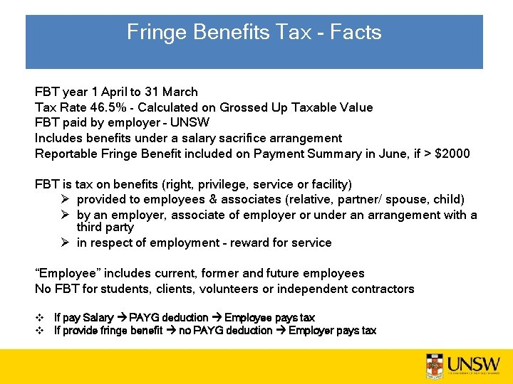 Fringe Benefits Tax - Facts FBT year 1 April to 31 March Tax Rate