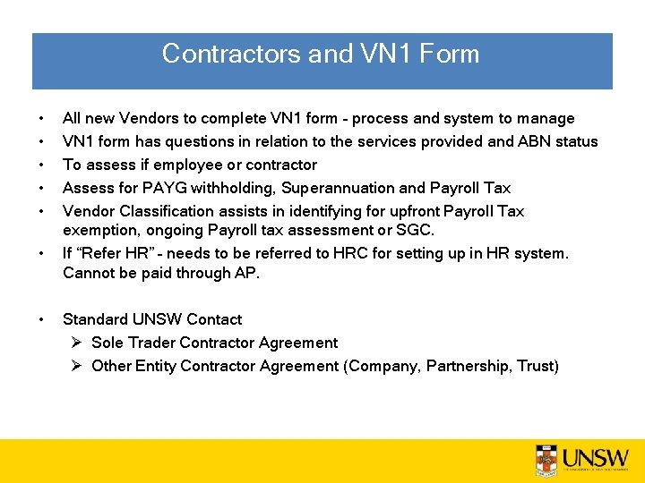 Contractors and VN 1 Form • • All new Vendors to complete VN 1